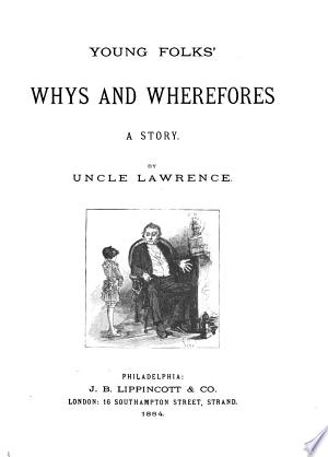 Young Folks' Whys and Wherefores