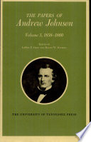The Papers of Andrew Johnson  1858 1860
