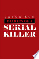Diaries of a Serial Killer