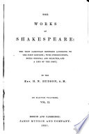 The Works of Shakespeare: the Text Carefully Restored According to the First Editions: Measure for measure; Much ado about nothing; Midsummer-night's dream; Love's labour's lost