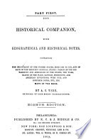The Historical Companion  with Geographical and Historical Notes  Containing the Chronology of the United States  from 1492 to 1857  and of Each of the Thirteen Original States