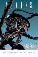 Aliens: Incubation/Lucky/Taste ebook