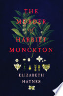 The Murder of Harriet Monckton Book