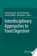 Interdisciplinary Approaches to Food Digestion