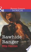 Rawhide Ranger Mills Boon Intrigue