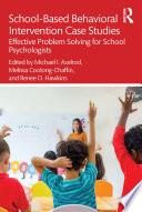 School Based Behavioral Intervention Case Studies Book