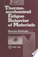 Thermomechanical Fatigue Behavior of Materials