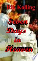 Seven Days of Heaven