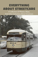 Everything About Streetcars
