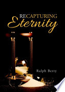 Recapturing Eternity Book PDF