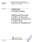 Defense Contracting  Additional Personal Conflict of Interest Safeguards Needed for Certain DoD Contractor Employees