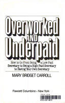 Overworked and Underpaid