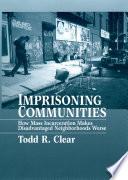 Imprisoning Communities