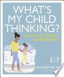 What s My Child Thinking