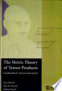The Metric Theory of Tensor Products Book