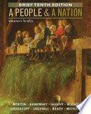 A People And A Nation Volume I To 1877 Brief Edition PDF