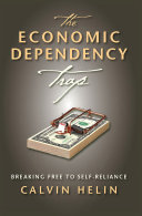 The Economic Dependency Trap Pdf/ePub eBook