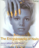 """""""The Encyclopedia of Nails"""" by Jacqui Jefford, Anne Swain"""