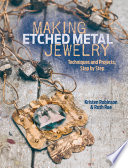 Making Etched Metal Jewelry