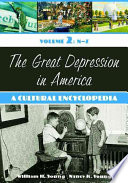 """""""The Great Depression in America: A Cultural Encyclopedia"""" by William H. Young, Nancy K. Young"""