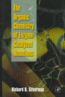 The Organic Chemistry Of Enzyme Catalyzed Reactions