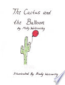 The Cactus and the Balloon