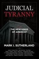 Pdf Judicial Tyranny