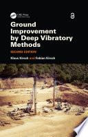 Ground Improvement by Deep Vibratory Methods Book