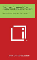 The Plant Ecology of the Hazelwood Botanical Preserve Book