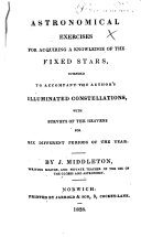 Astronomical exercises for acquiring a knowledge of the fixed stars, etc