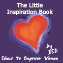 The Little Inspiration Book