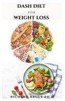Dash Diet for Weight Loss Book