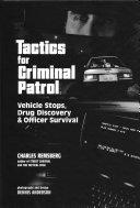 Tactics for Criminal Patrol