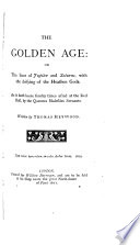 The golden age  The silver age  The brazen age  The first and second parts of the iron age