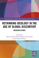 Rethinking Ideology in the Age of Global Discontent
