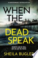 When the Dead Speak