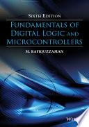 Fundamentals of Digital Logic and Microcontrollers