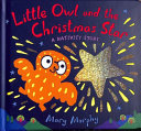 Little Owl and the Christmas Star Book PDF