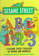 ABC and 1 2 3  a Sesame Street Treasury of Words and Numbers  Sesame Street