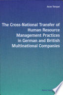 The Cross National Transfer Of Human Resource Management Practices In German And British Multinational Companies Book PDF