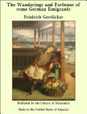 Pdf The Wanderings and Fortunes of some German Emigrants