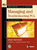 Mike Meyers A Guide To Managing And Troubleshooting Pcs Second Edition