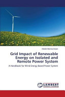 Grid Impact of Renewable Energy on Isolated and Remote Power System