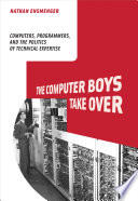 The Computer Boys Take Over