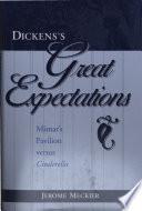 Dickens's Great Expectations: Misnar's Pavilion versus Cinderella Pdf/ePub eBook