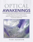 Optical Awakenings