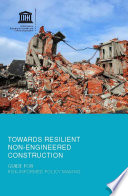 Towards resilient non engineered construction