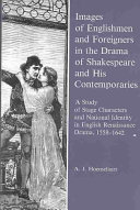 Pdf Images of Englishmen and Foreigners in the Drama of Shakespeare and His Contemporaries