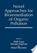 Novel Approaches for Bioremediation of Organic Pollution Book