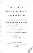 Mary Queen Of Scots Vindicated 2 Ed Enlarged And Corrected